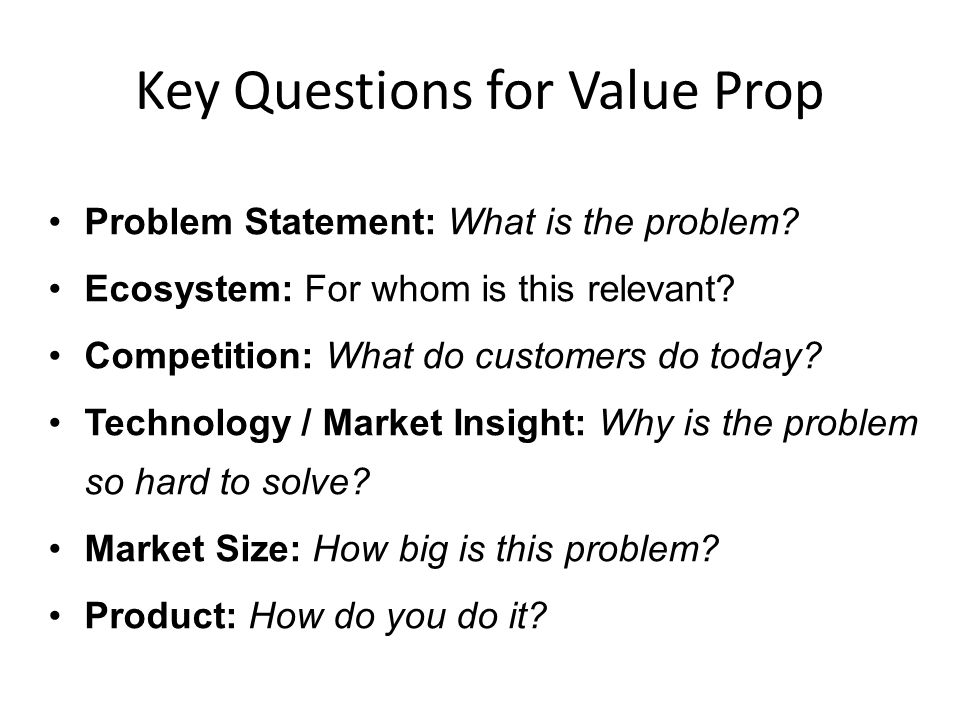 Key Questions for Value Prop