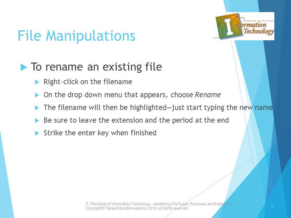 File Manipulations To rename an existing file