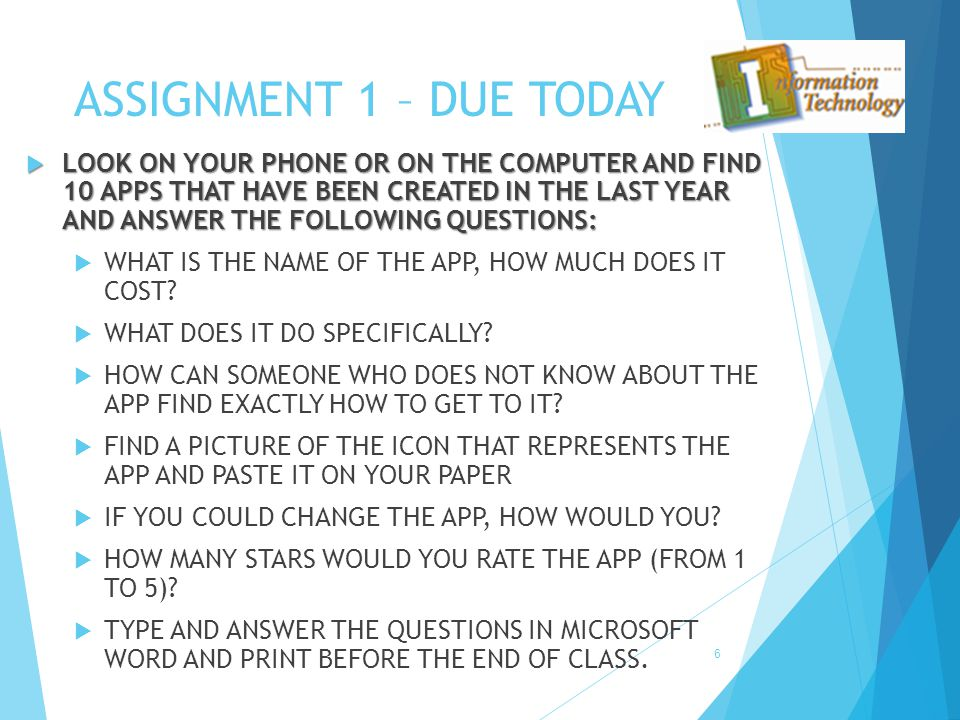 ASSIGNMENT 1 – DUE TODAY
