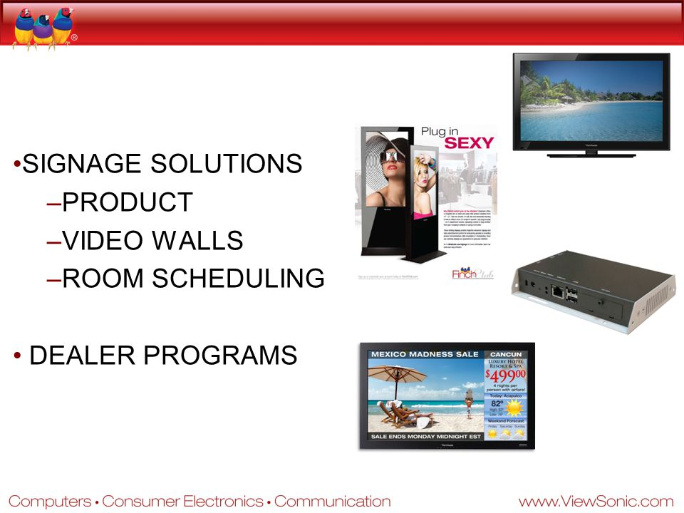SIGNAGE SOLUTIONS PRODUCT VIDEO WALLS ROOM SCHEDULING DEALER PROGRAMS