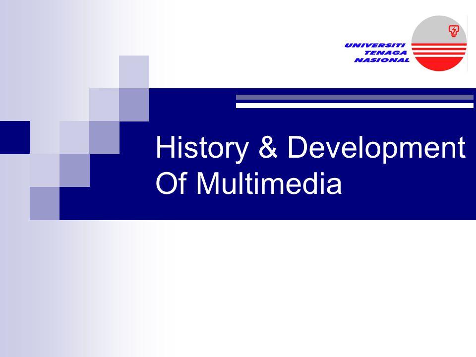 History & Development Of Multimedia
