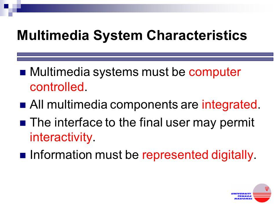 Multimedia System Characteristics