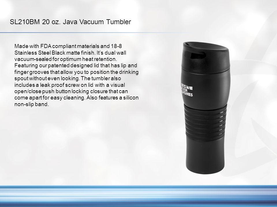 SL210BM 20 oz. Java Vacuum Tumbler