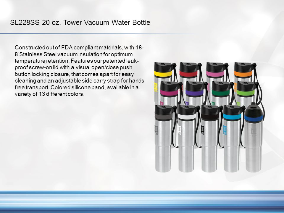 SL228SS 20 oz. Tower Vacuum Water Bottle