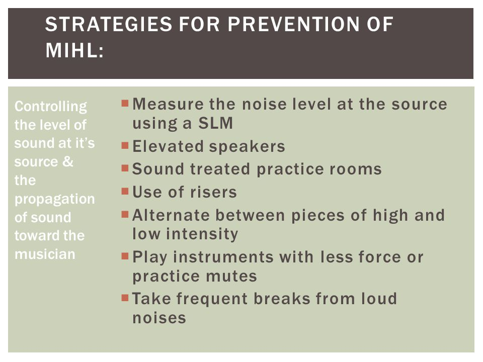 Strategies for Prevention of MIHL: