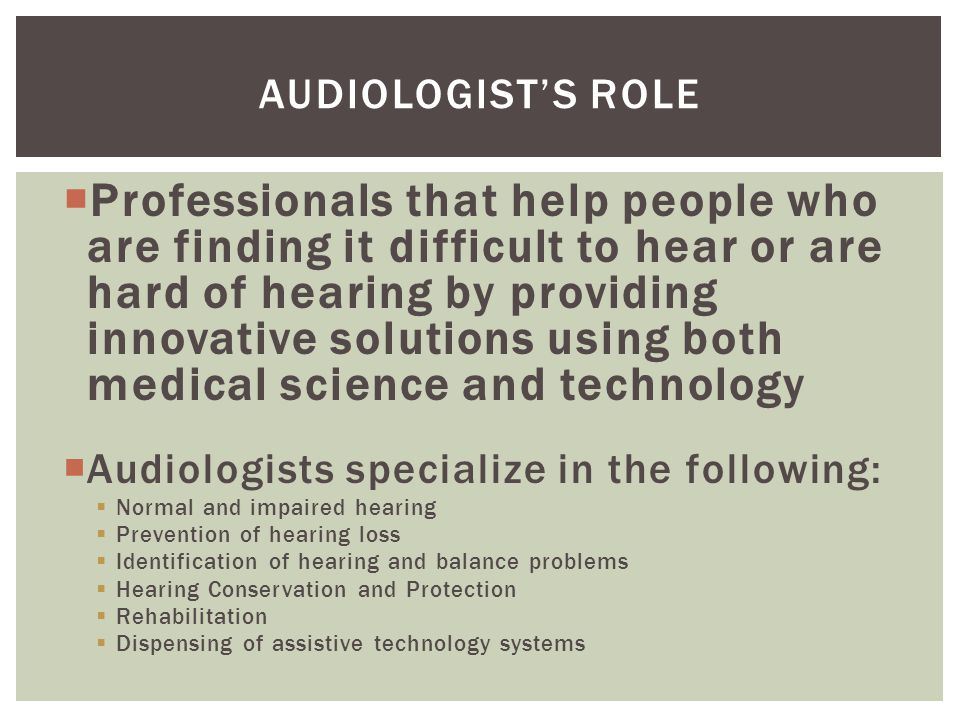 Audiologist's Role
