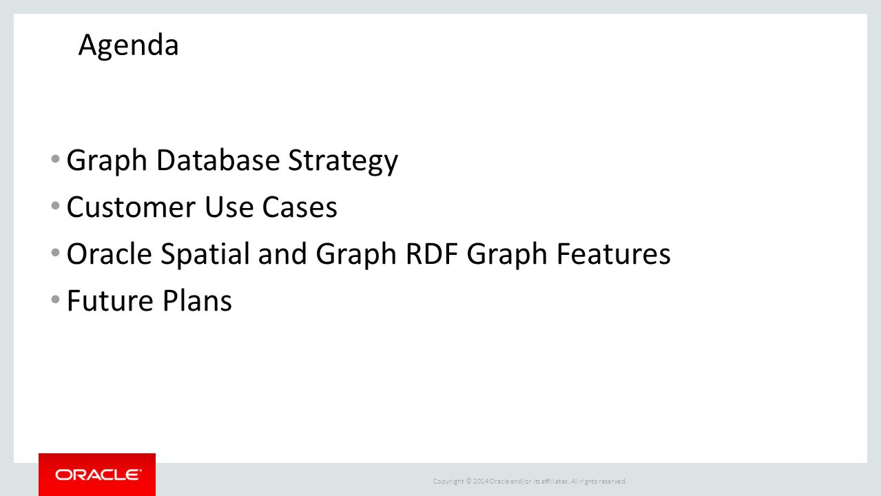 Agenda Graph Database Strategy. Customer Use Cases.