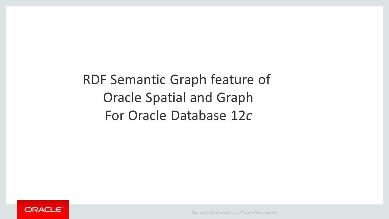 RDF Semantic Graph feature of Oracle Spatial and Graph