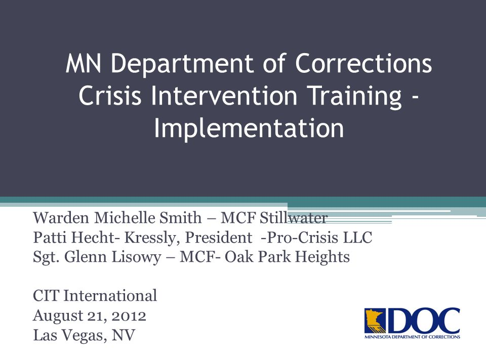 MN Department of Corrections Crisis Intervention Training - Implementation
