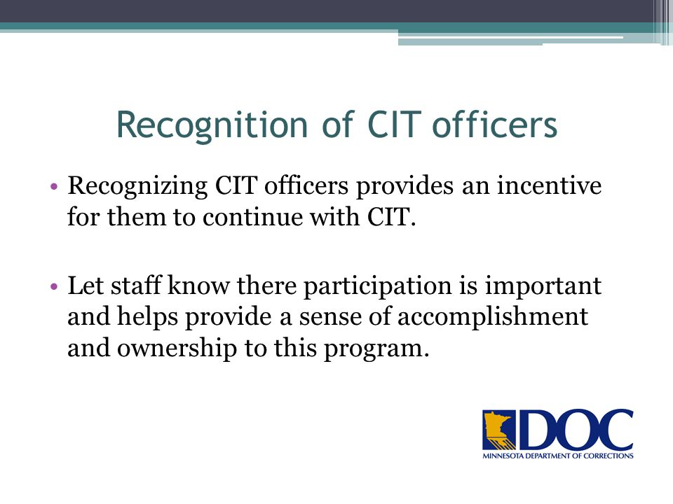 Recognition of CIT officers