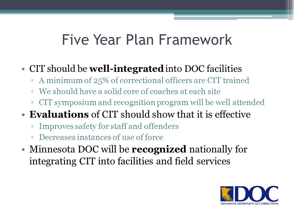 Five Year Plan Framework