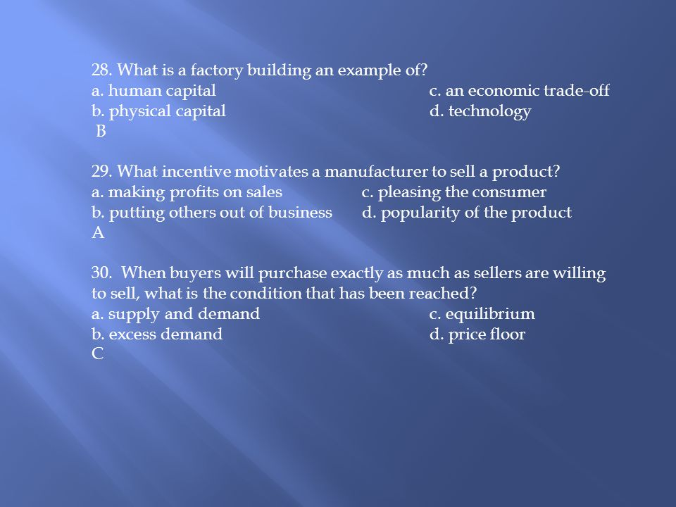 28. What is a factory building an example of