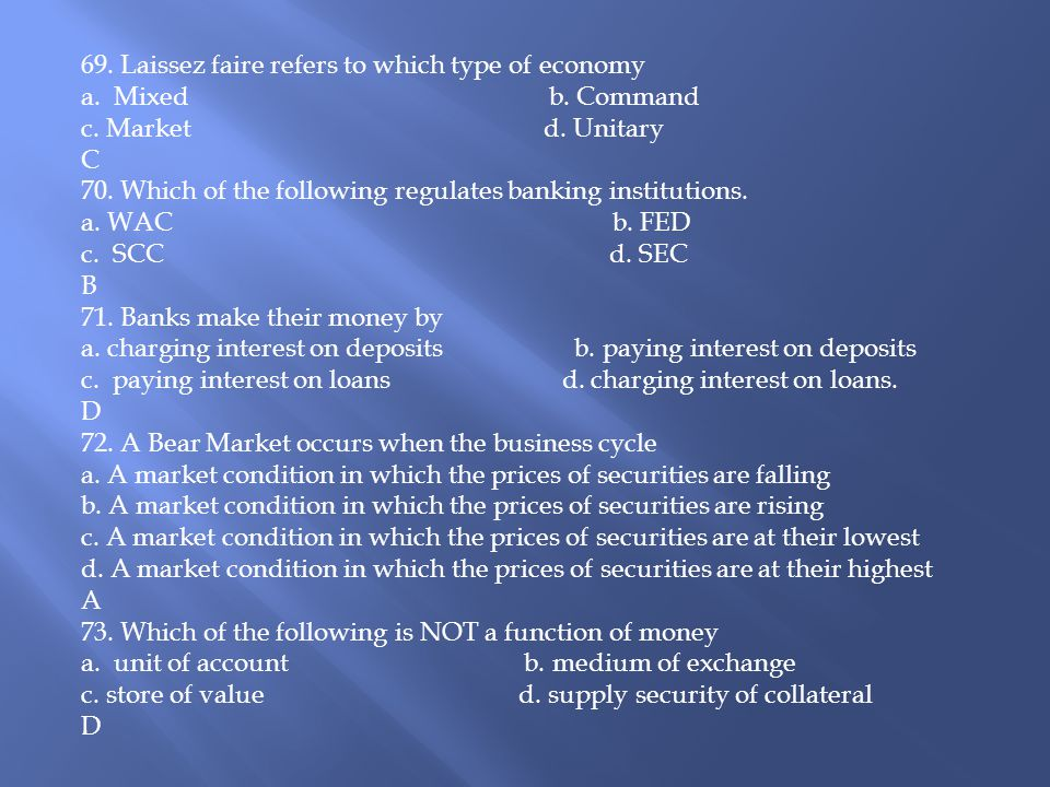 69. Laissez faire refers to which type of economy