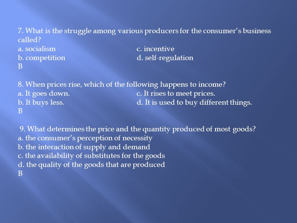 7. What is the struggle among various producers for the consumer's business called