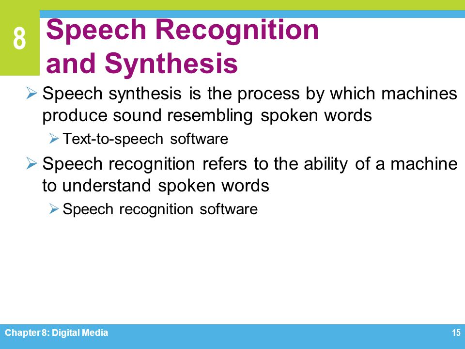 Speech Recognition and Synthesis
