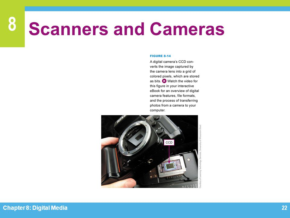 Scanners and Cameras Figure 8-14 Chapter 8: Digital Media