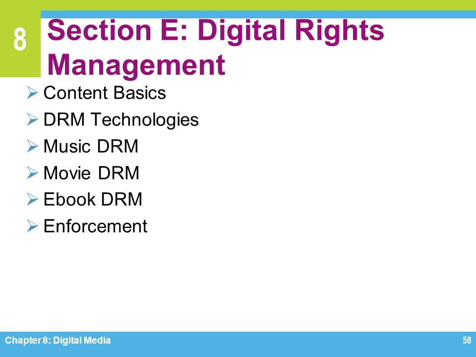 Section E: Digital Rights Management