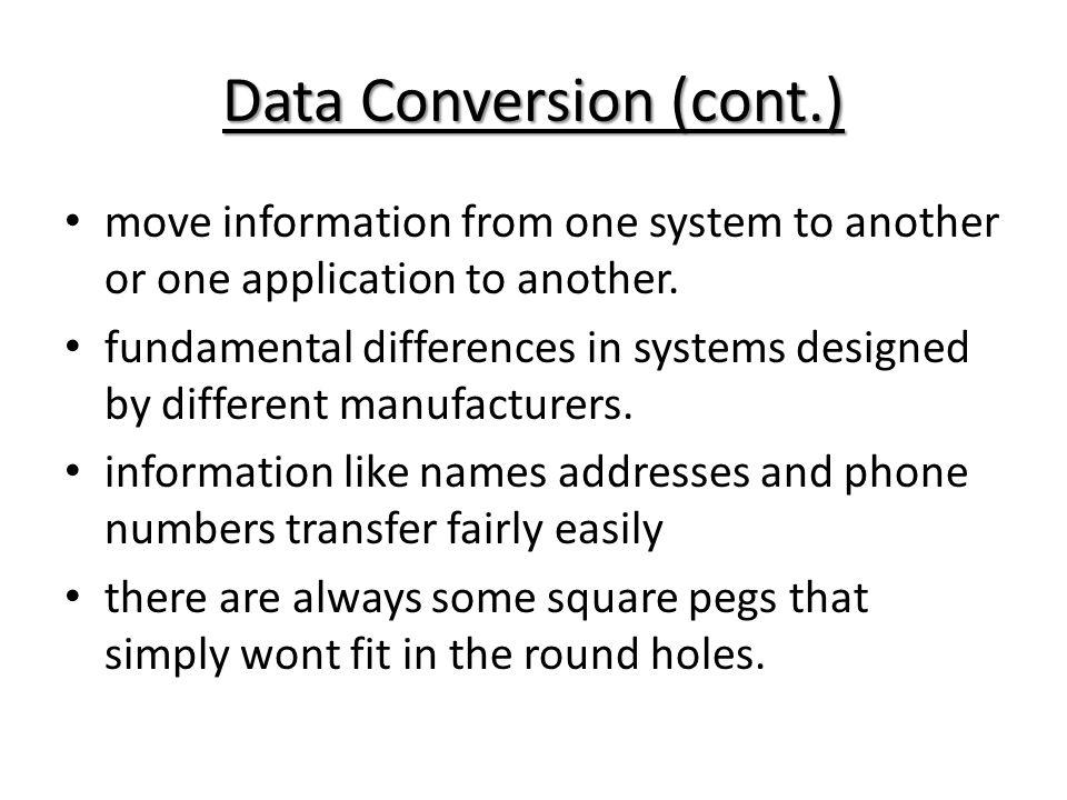Data Conversion (cont.)