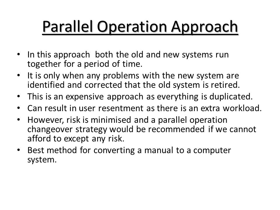 Parallel Operation Approach