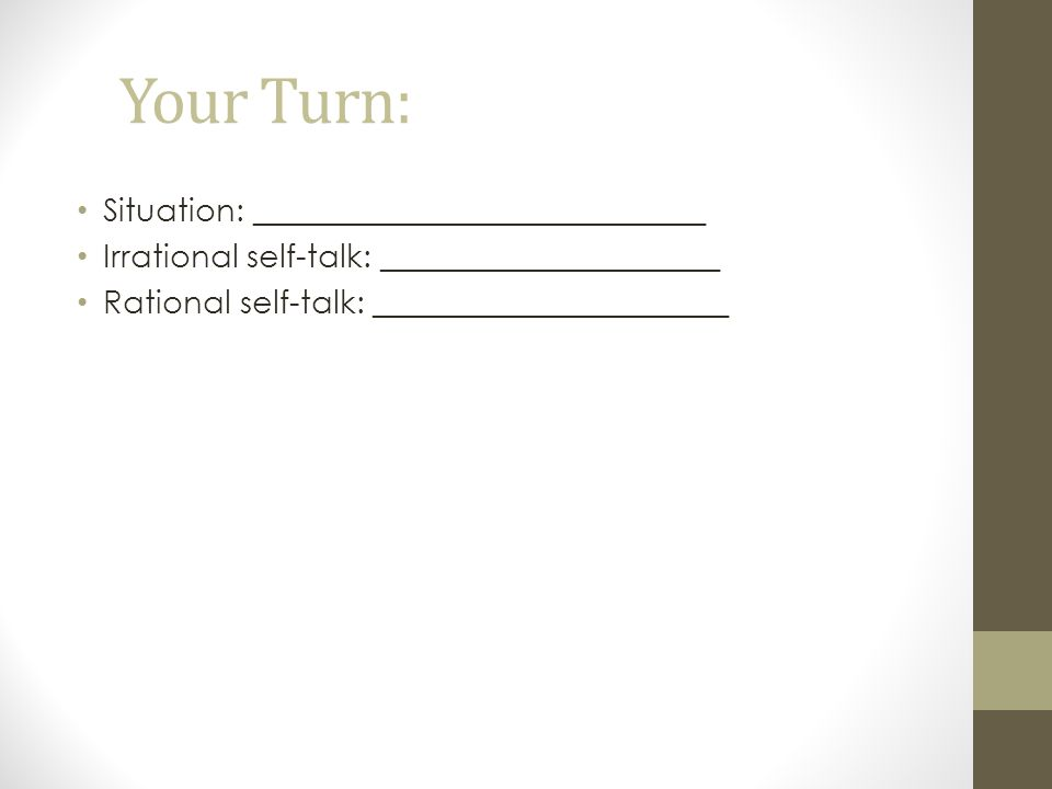 Your Turn: Situation: ____________________________