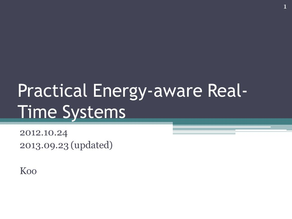 Practical Energy-aware Real-Time Systems