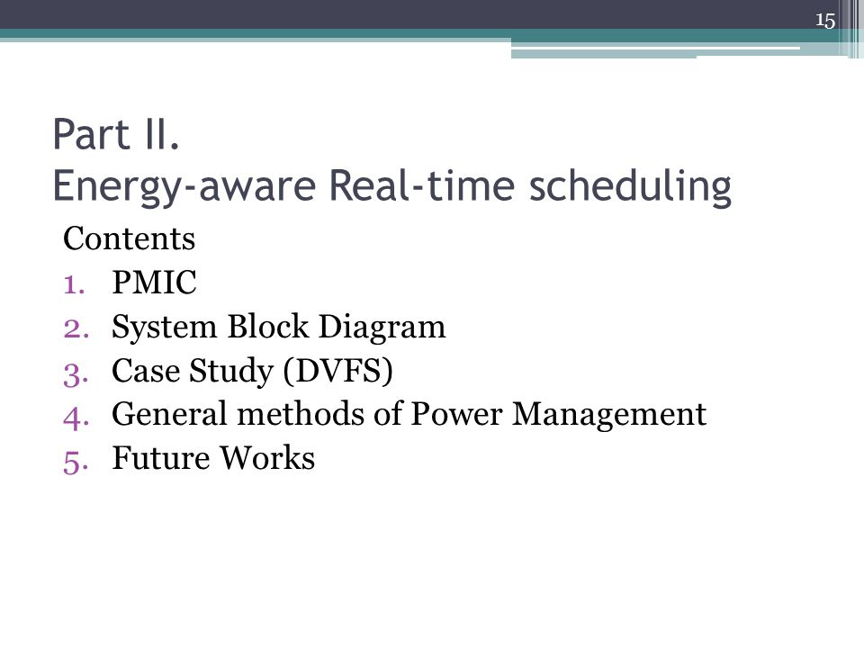 Part II. Energy-aware Real-time scheduling
