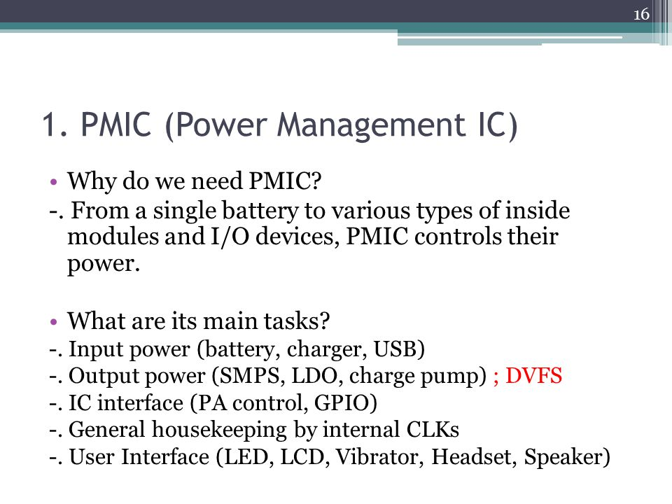 1. PMIC (Power Management IC)