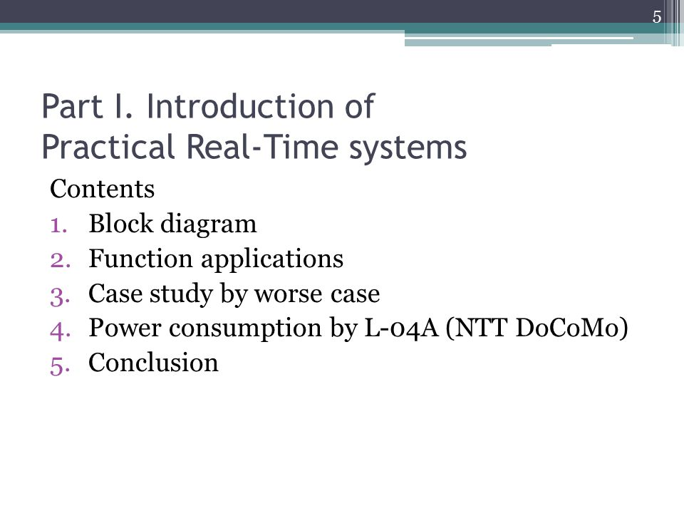 Part I. Introduction of Practical Real-Time systems