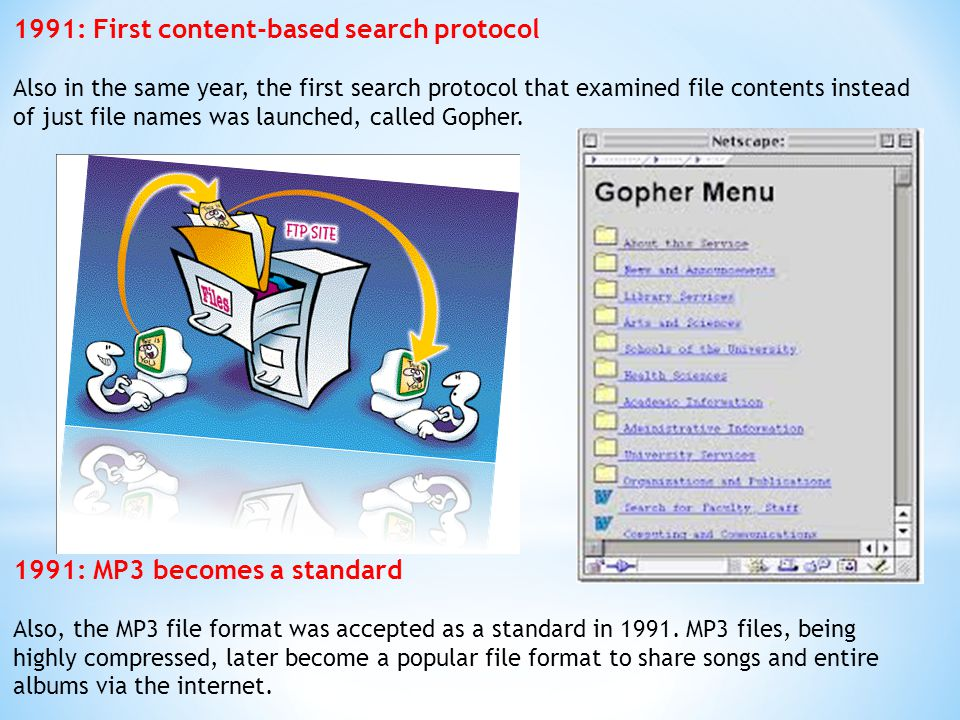 1991: First content-based search protocol
