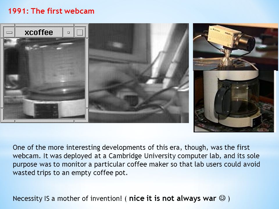 1991: The first webcam