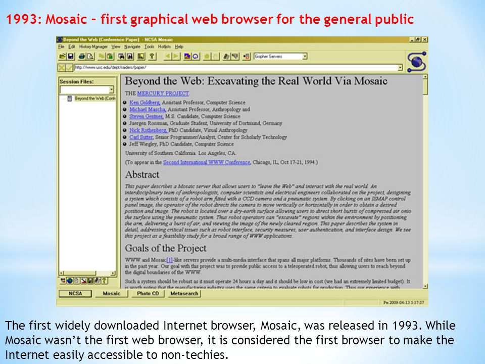 1993: Mosaic – first graphical web browser for the general public