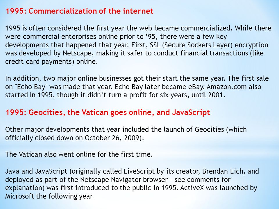 1995: Commercialization of the internet