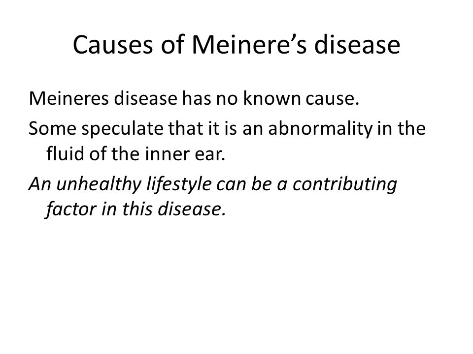 Causes of Meinere's disease