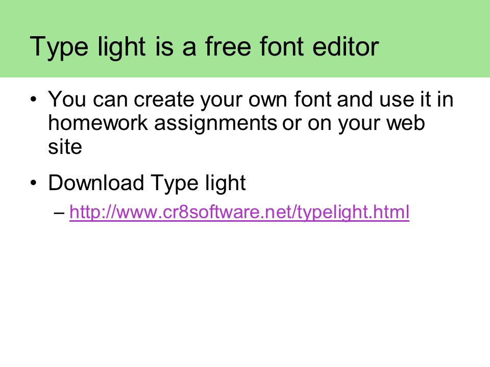 Type light is a free font editor