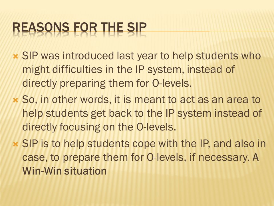 Reasons for the sip