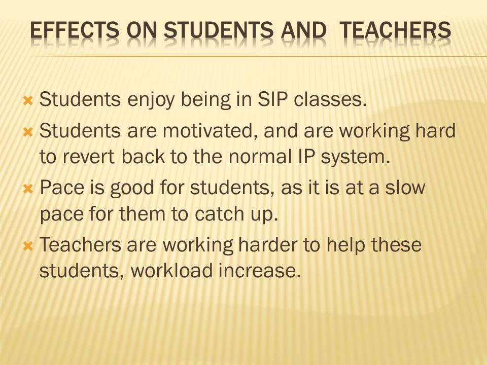 Effects on students and Teachers