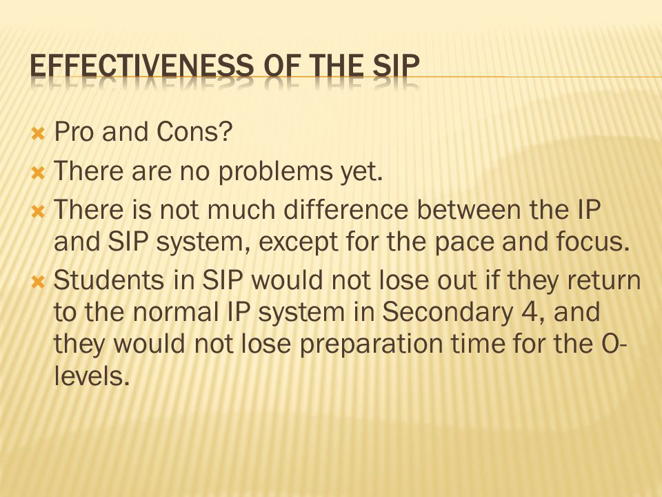 Effectiveness of the Sip