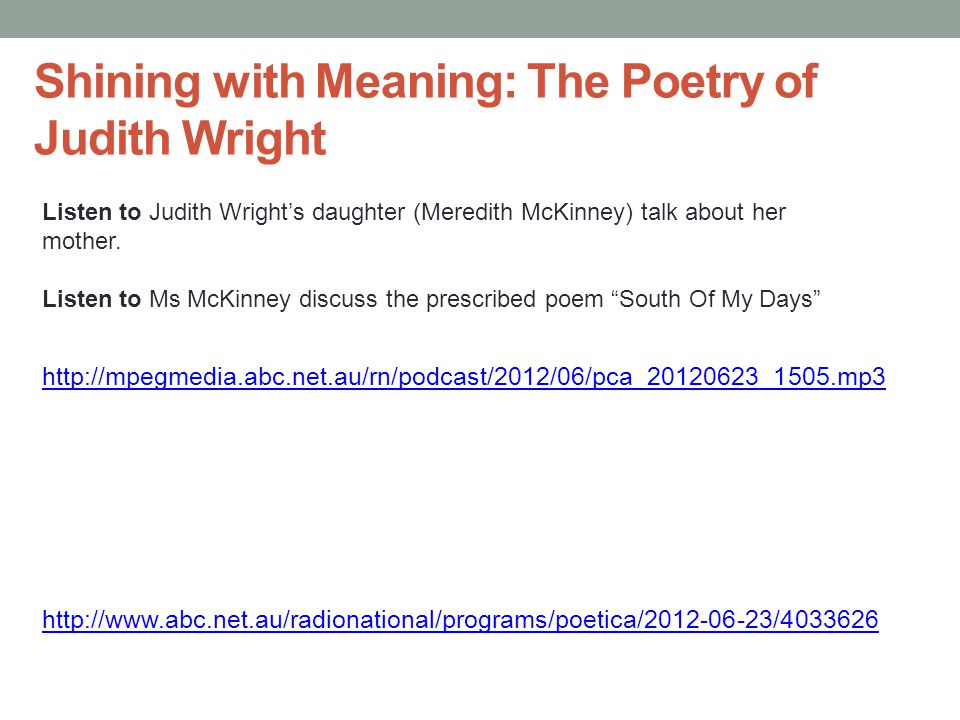 Shining with Meaning: The Poetry of Judith Wright