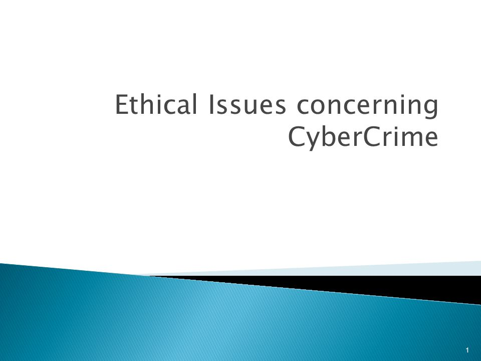 Ethical Issues concerning CyberCrime