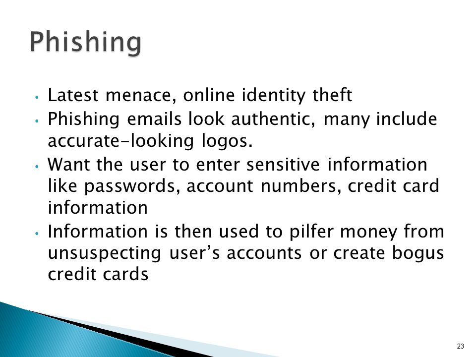 Phishing Latest menace, online identity theft