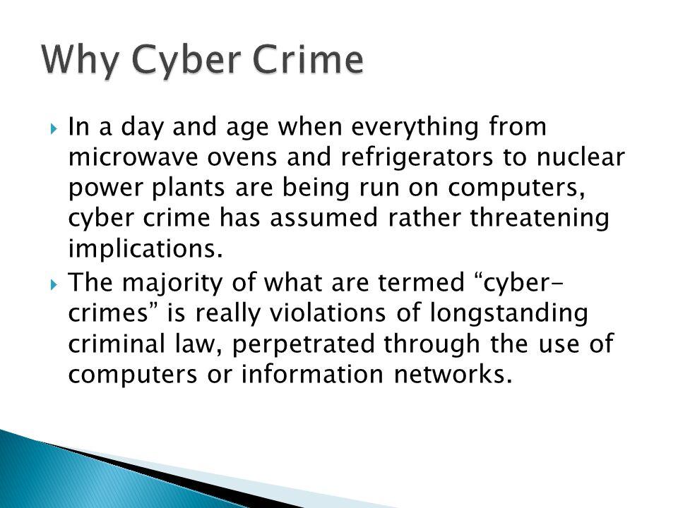 Why Cyber Crime