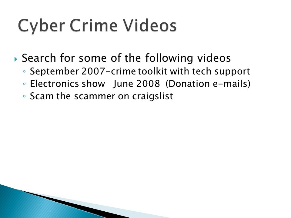 Cyber Crime Videos Search for some of the following videos