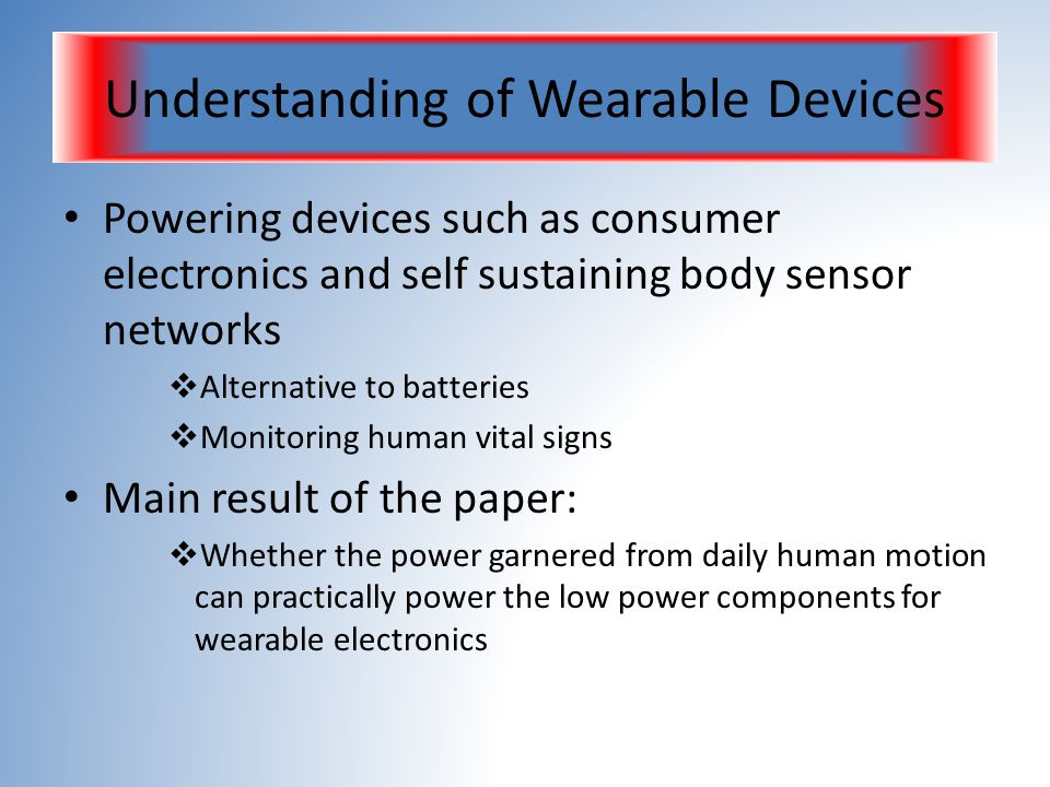 Understanding of Wearable Devices