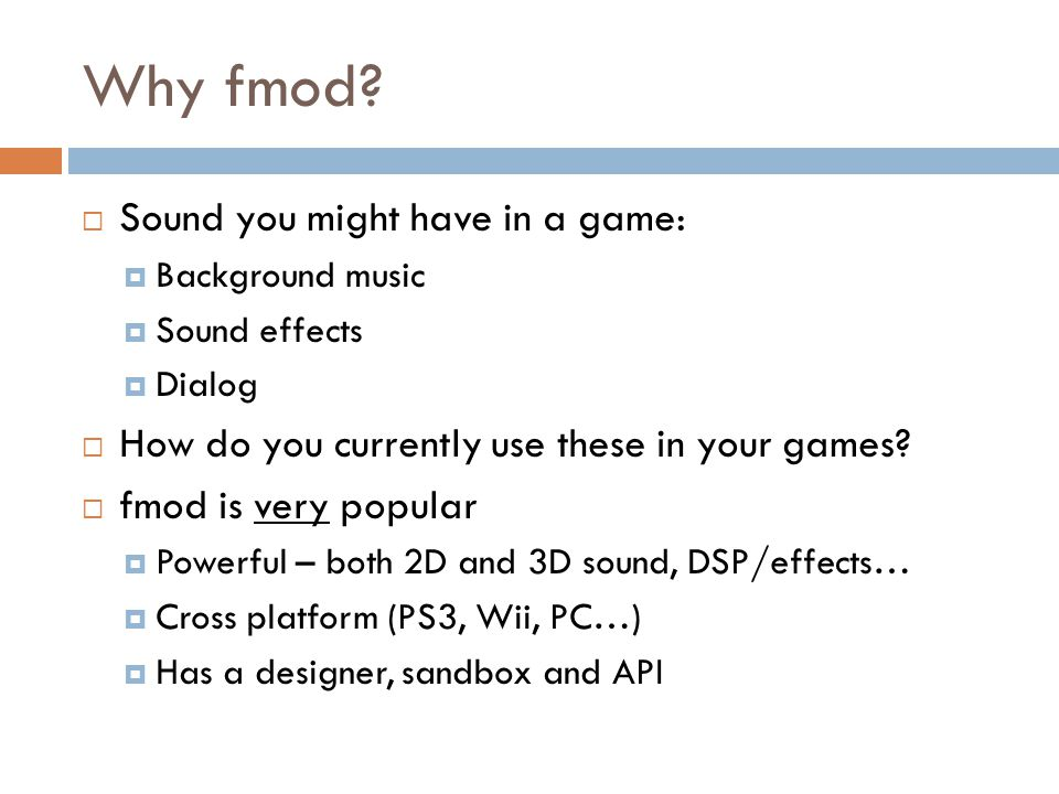 Why fmod Sound you might have in a game: