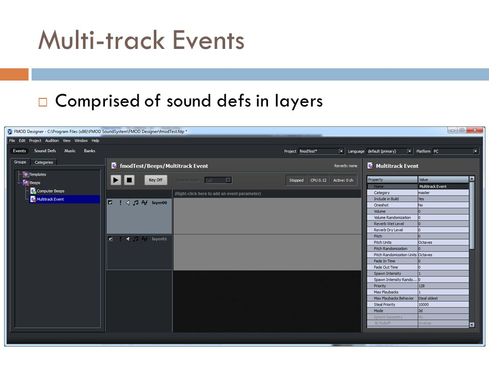 Multi-track Events Comprised of sound defs in layers