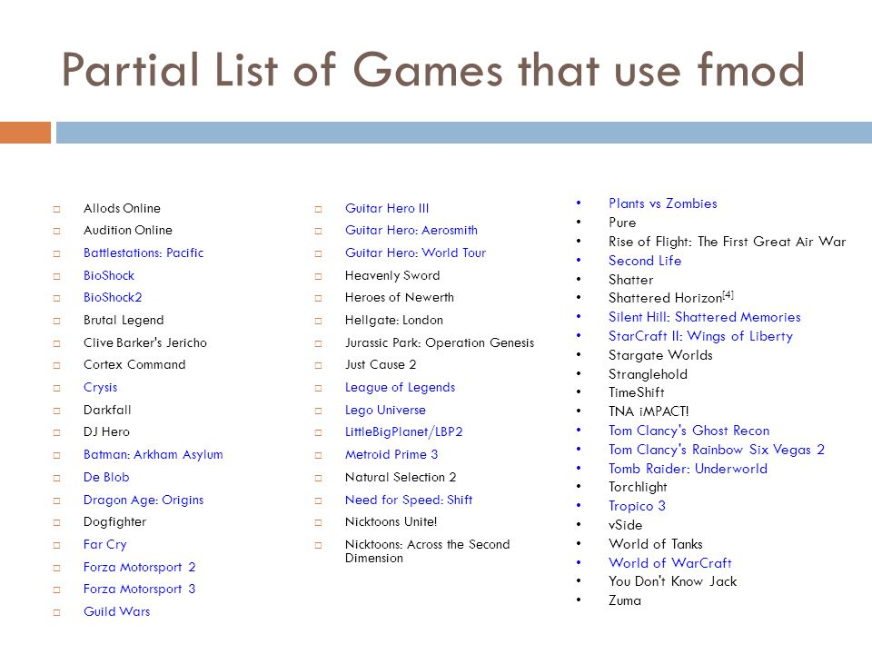 Partial List of Games that use fmod