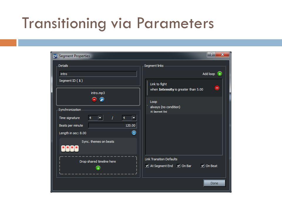 Transitioning via Parameters