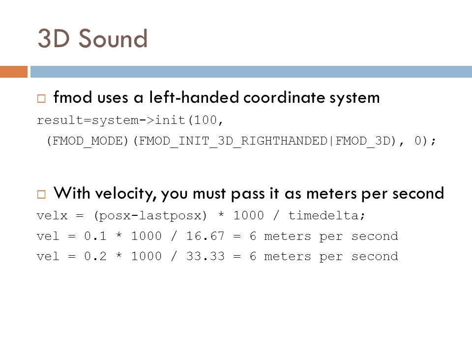3D Sound fmod uses a left-handed coordinate system