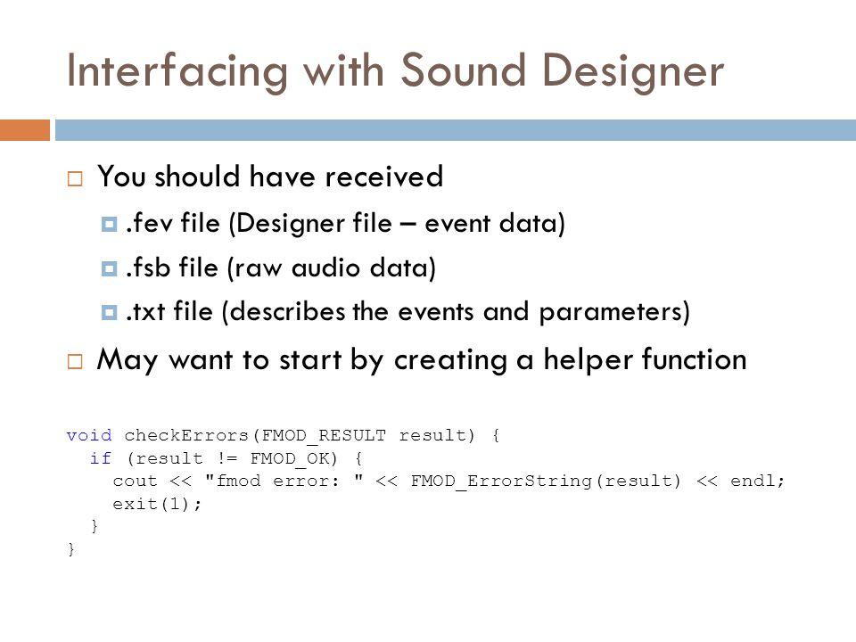Interfacing with Sound Designer
