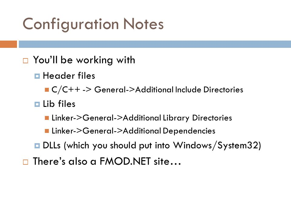 Configuration Notes You'll be working with